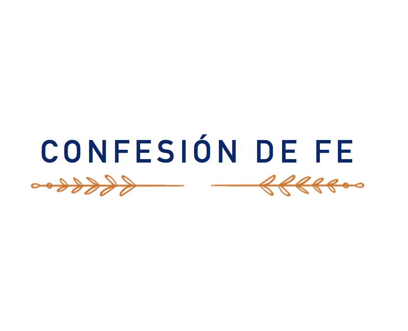 Confesión de Fe – Gracia y Paz