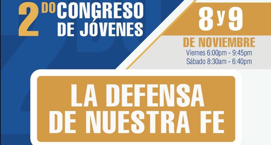 Congreso Jóvenes para Su gloria 2019 – La defensa de nuestra fe